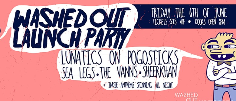 Washed Out Launch feat. Lunatics On Pogosticks, Sea Legs