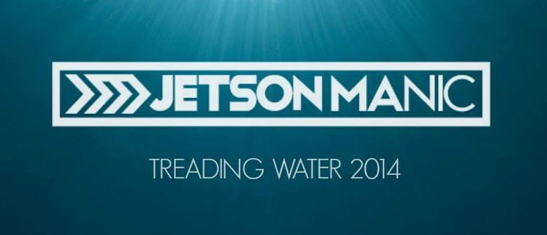 Jetson Manic w/ The Fixators + Wasters + Forster Anderson