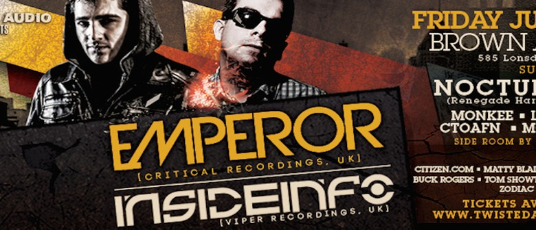 Twisted Audio presents Emperor and InsideInfo
