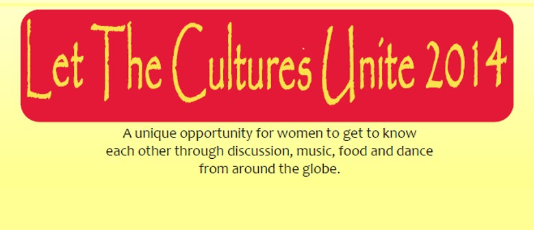 Let The Cultures Unite Dinner
