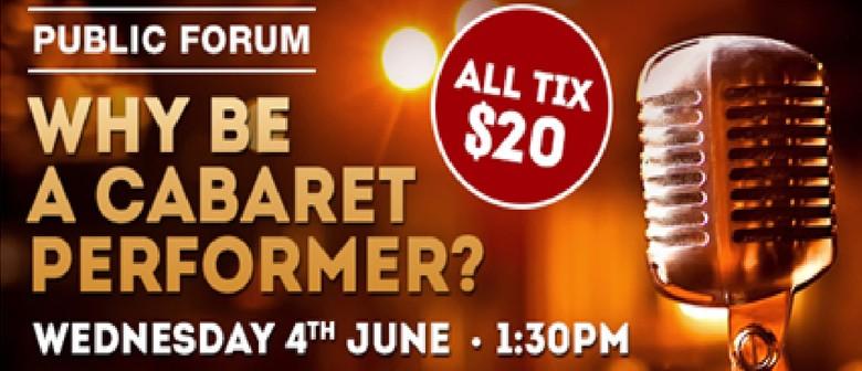 Cabaret Public Forum- as part of the Hayes Cabaret Season
