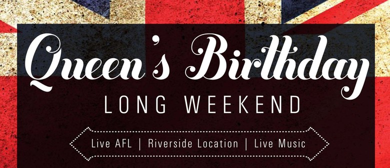 Queen's Birthday Long Weekend