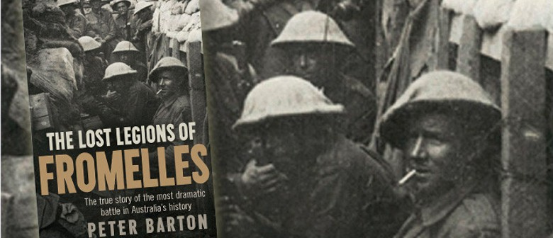 Peter Barton: The Lost Legions of Fromelles