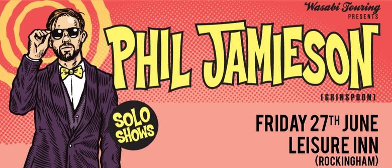 Phil Jamieson - Solo Show @ Leisure Inn, Rockingham