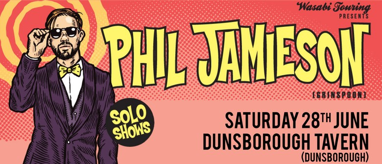 Phil Jamieson - Solo Show @ Dunsborough Hotel, Dunsborough