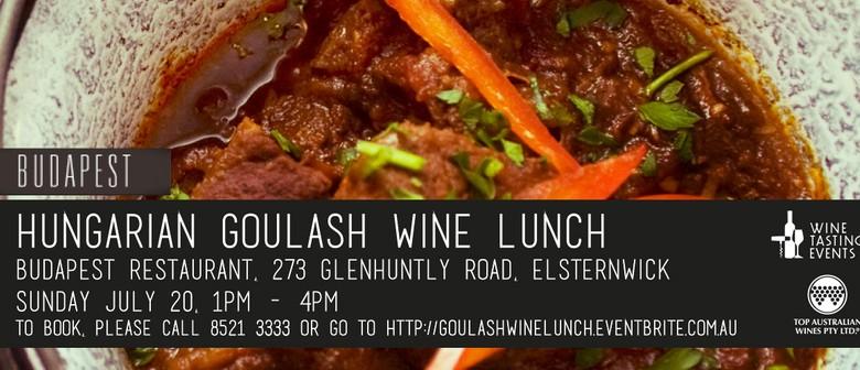 Hungarian Goulash Wine Lunch