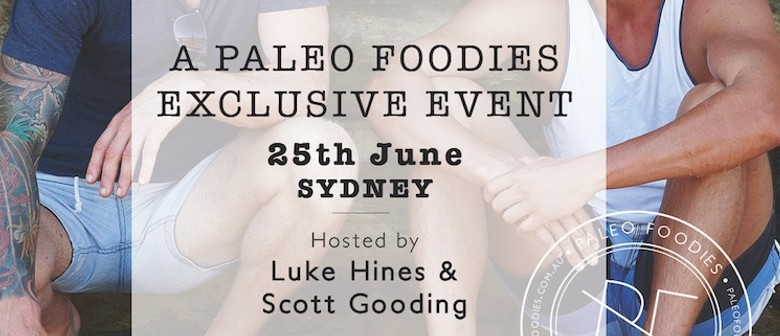 Paleo Foodies Exclusive Food Event