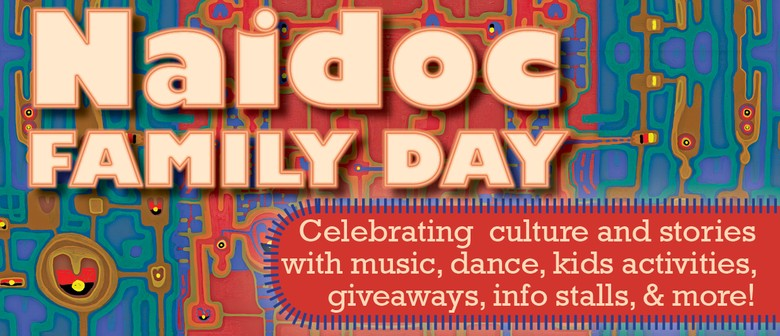 NAIDOC Family Day
