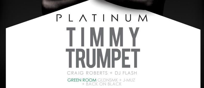 Platinum Presents Timmy Trumpet