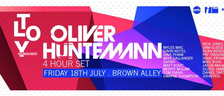 TLOY Reunion Party with Oliver Huntemann (4 Hour Set)