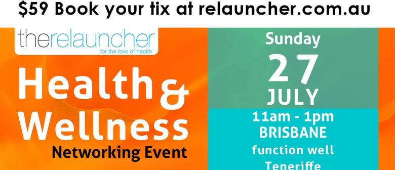Brisbane Health & Wellness Networking Event
