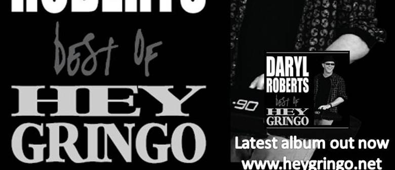 Daryl Roberts - Hey Gringo/Spectrum