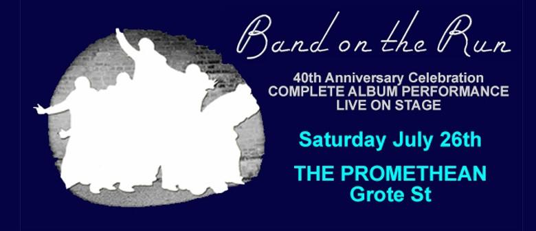 Band On The Run - 40th Anniversary Celebration