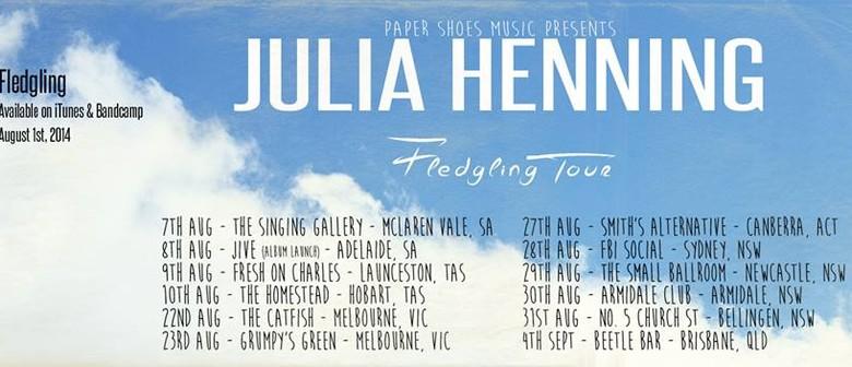 Julia Henning - Fledgling Tour