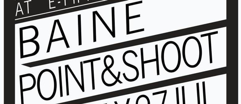 Rekk Room presents Baine and Point & Shoot
