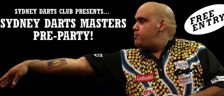 Sydney Darts Masters Pre-Party with Kyle Anderson
