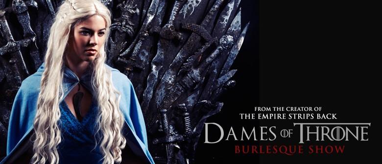 Dames Of Throne Burlesque Show