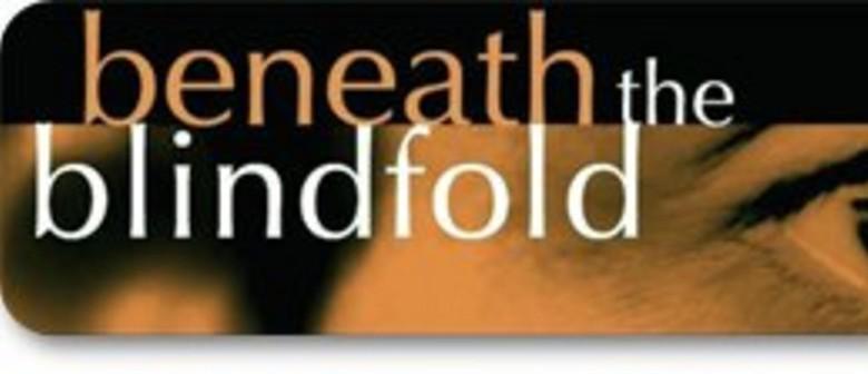 Beneath the Blindfold - Film Screening