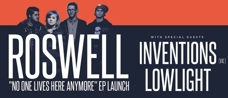 Roswell - No One Lives Here Anymore EP Launch