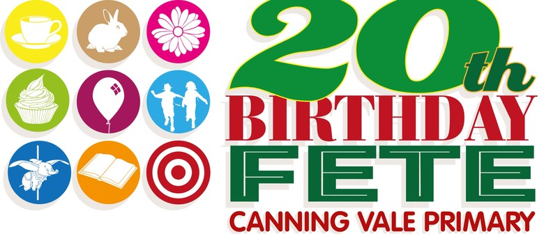 Canning Vale Primary School 20th Birthday Fete