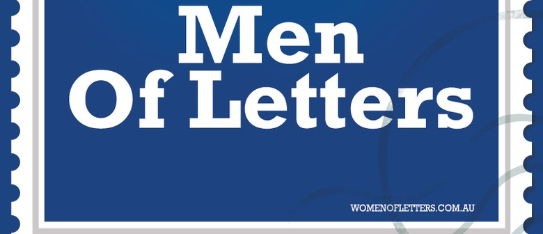 Men of Letters featuring James Reyne, Nick Earls & More
