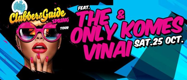 Ministry of Sound Clubbers Guide ft. The Only, Komes & Vinai