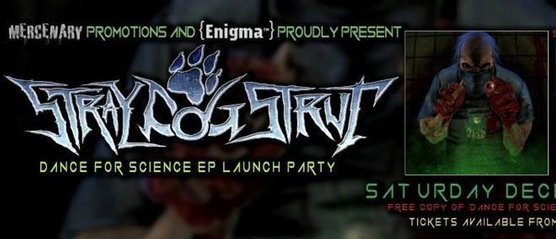 Stray Dog Strut EP Launch