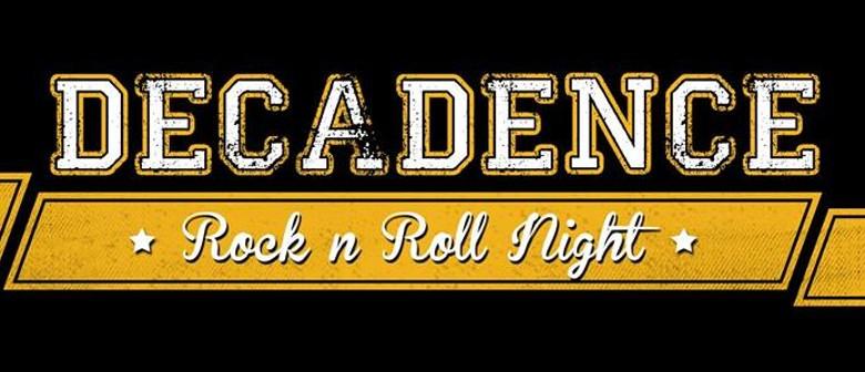 Decadence Rock N' Roll Night