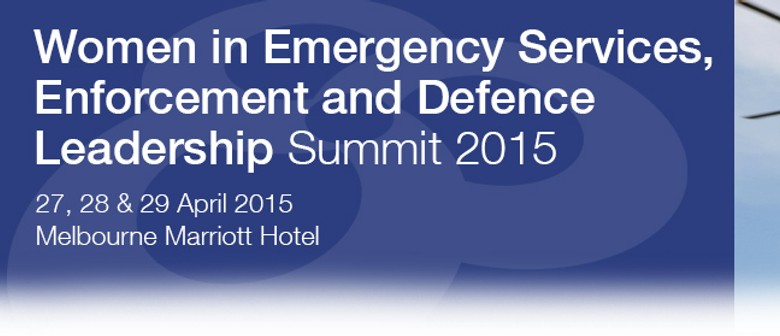 Women in Emergency Services, Enforcement and Defence Leaders