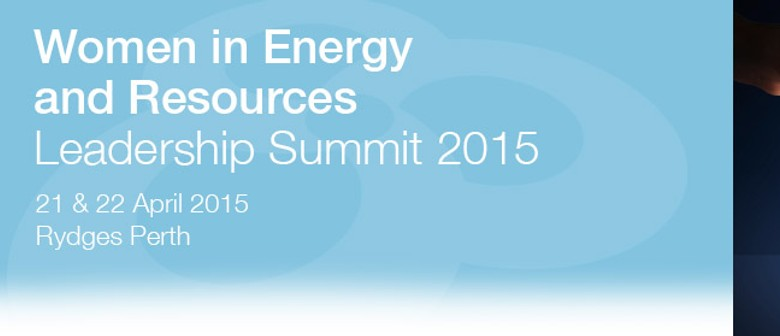 Women in Energy and Resources Leadership Summit 2015