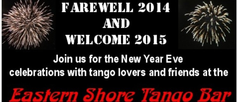 Eastern Shore Tango Bar New Year's Eve Celebrations
