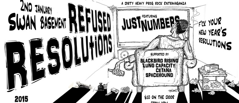 Refused Resolutions Feat. Just Numbers and Moarrr