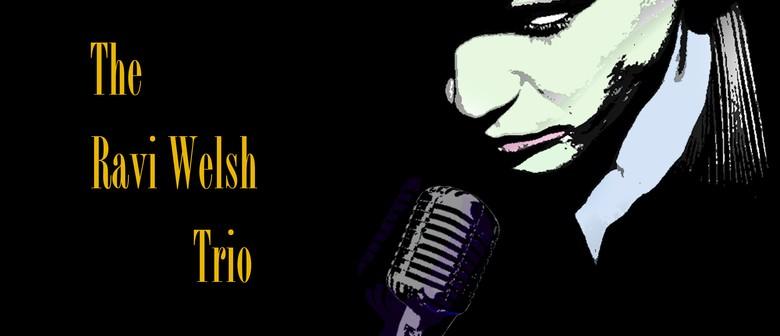 Ravi Welsh Trio