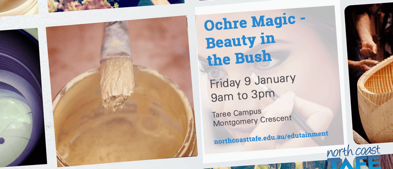 EduTainment 2015 - Ochre Magic - Beauty in the Bush