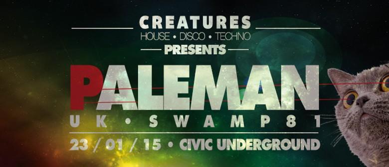 Creatures Presents Paleman  - Swamp81/UK