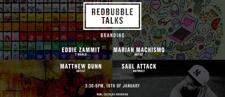 Redbubble Branding Talk