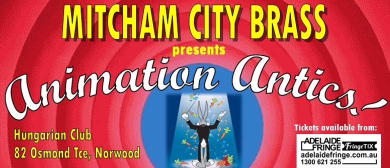 Mitcham City Brass Presents Animation Antics