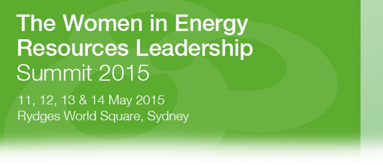 The Women In Energy & Resources Leadership Summit 2015 ...