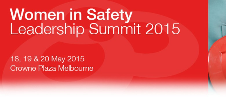The Women in Safety Leadership Summit 2015