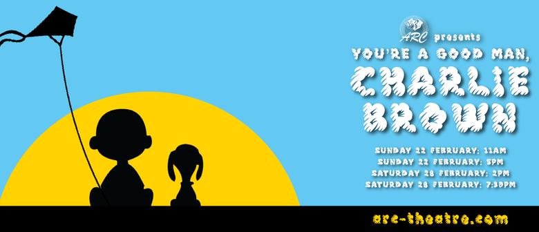 ARC Theatre: You're A Good Man, Charlie Brown
