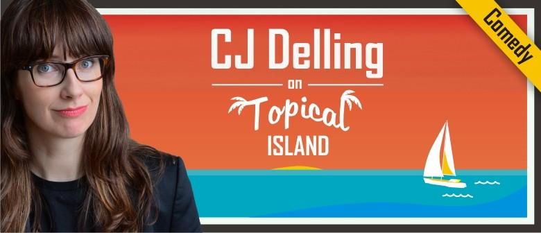 CJ Delling on Topical Island - Melbourne Comedy Festival