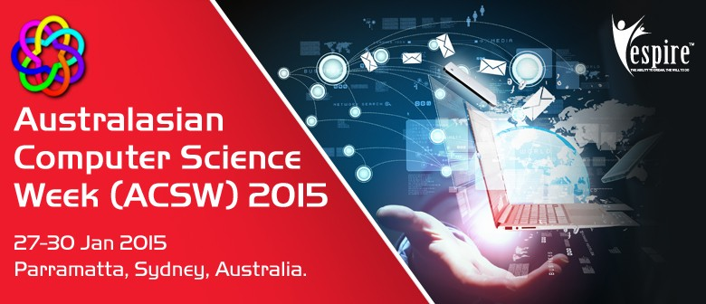 Australasian Computer Science Week 2015 Conference