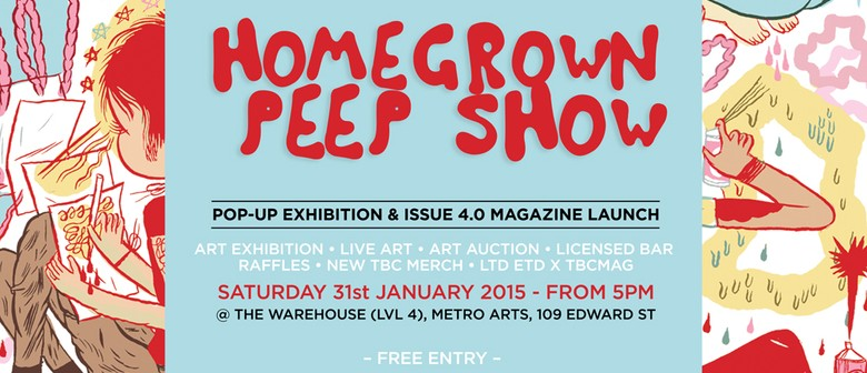 Homegrown Peep Show - Pop-up Exhibition & Magazine Launch