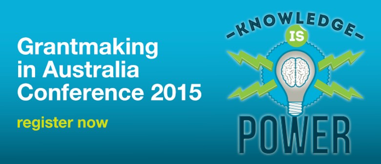 Grantmaking in Australia Conference 2015