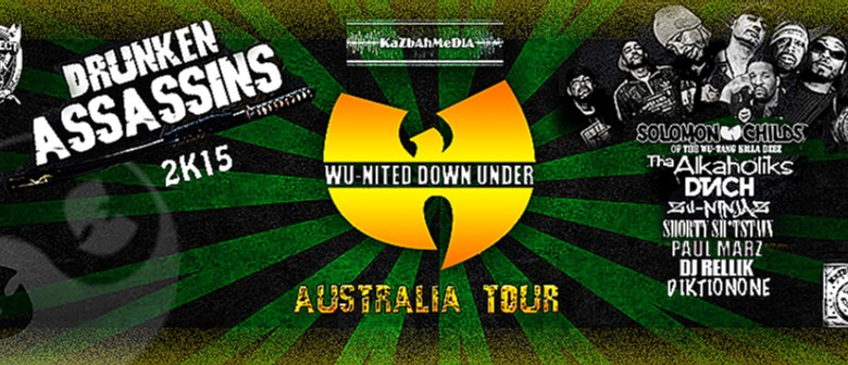 Wu-Nited Drunken, Assassins & More