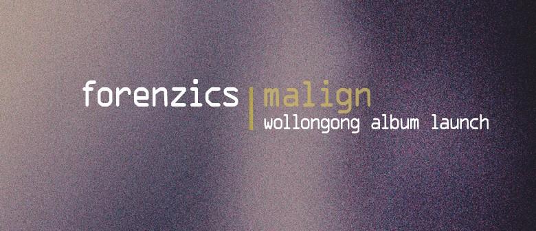 Forenzics Malign Album Launch