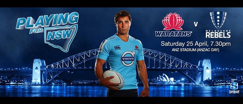 Super Rugby - NSW Waratahs v Rebels