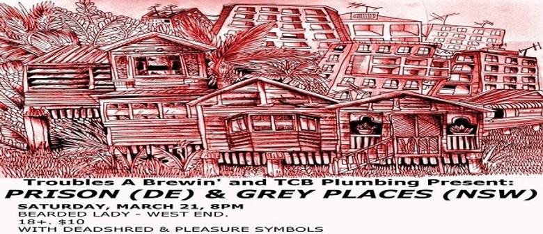 Prison (Dk) & Grey Places & Deadshred & Pleasure Symbols