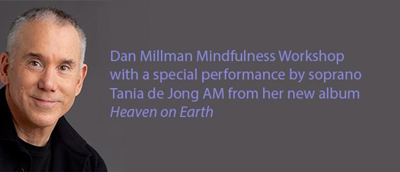 Workshop Mindfulness Expert Dan Millman