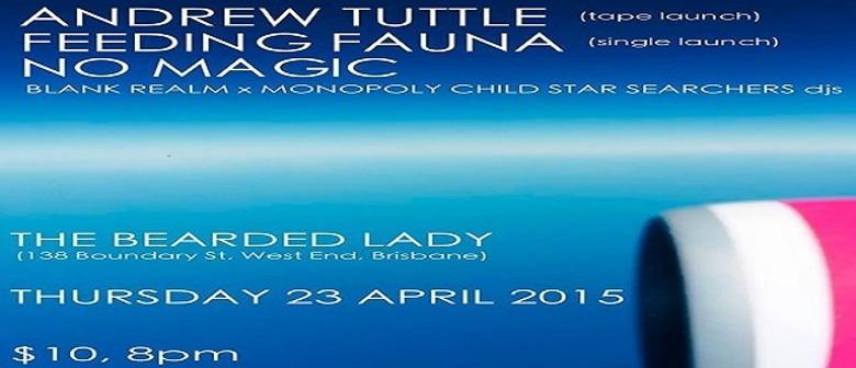 Andrew Tuttle (CS Launch) & Feeding Fauna & No Magic